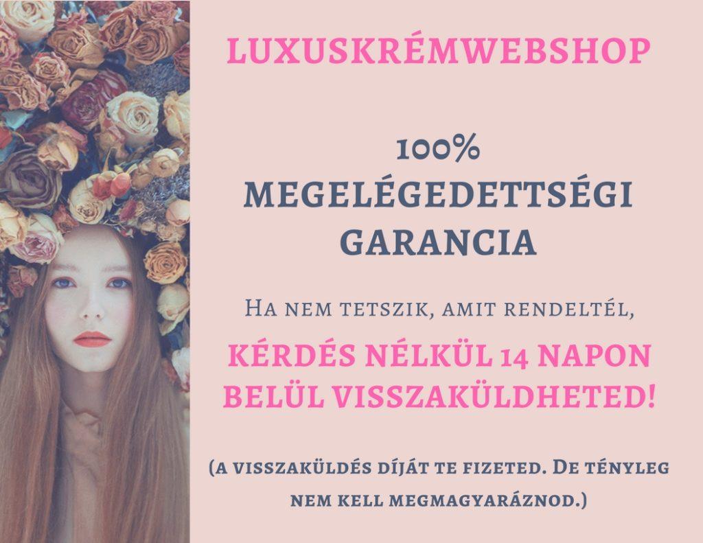 Luxuskrémwebshop 100% megelégedettségi garanc